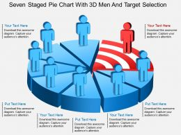 Fu Seven Staged Pie Chart With 3d Men And Target Selection Powerpoint Template