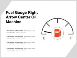 Fuel Gauge Right Arrow Center Oil Machine