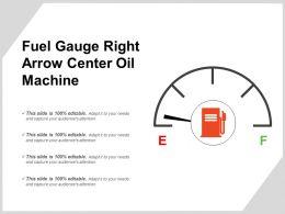 Fuel Gauge Right Arrow Center Oil Machine