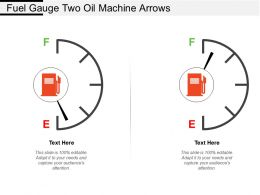 Fuel Gauge Two Oil Machine Arrows
