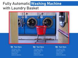 Fully Automatic Washing Machine With Laundry Basket