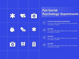 Fun Social Psychology Experiments Ppt Powerpoint Presentation Outline Themes