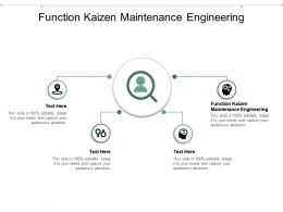 Function Kaizen Maintenance Engineering Ppt Powerpoint Presentation Model Master Slide Cpb