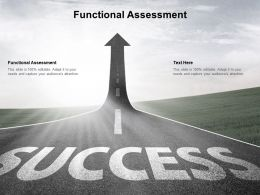 Functional Assessment Ppt Powerpoint Presentation Ideas Information Cpb