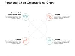 Functional Chart Organizational Chart Ppt Powerpoint Presentation Summary Professional Cpb