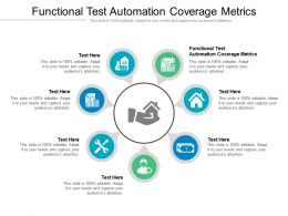 Functional Test Automation Coverage Metrics Ppt Powerpoint Presentation Infographics Show Cpb