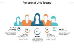 Functional Unit Testing Ppt Powerpoint Presentation Ideas Design Ideas Cpb
