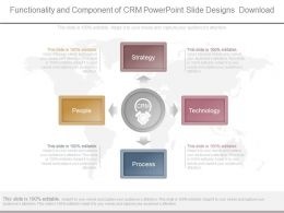 Functionality And Component Of Crm Powerpoint Slide Designs Download