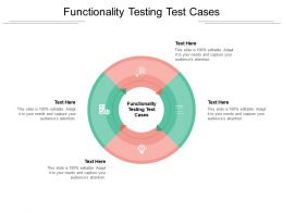 Functionality Testing Test Cases Ppt Powerpoint Presentation Ideas Structure Cpb