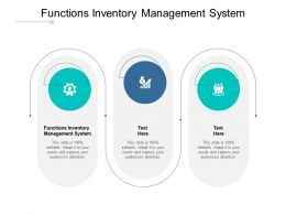 Functions Inventory Management System Ppt Powerpoint Slides Cpb