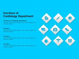 Functions Of Cardiology Department Ppt Powerpoint Presentation Infographics Ideas