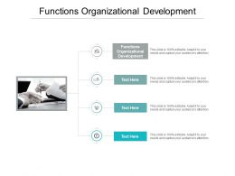 Functions Organizational Development Ppt Powerpoint Presentation Example Cpb
