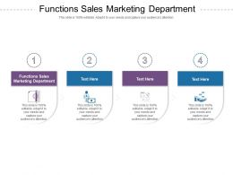 Functions Sales Marketing Department Ppt Powerpoint Presentation Infographics Cpb