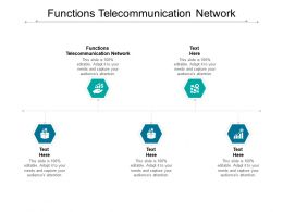 Functions Telecommunication Network Ppt Powerpoint Presentation Layouts Elements Cpb