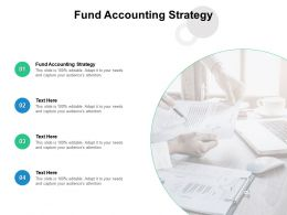 Fund Accounting Strategy Ppt Powerpoint Presentation Ideas Slide Cpb