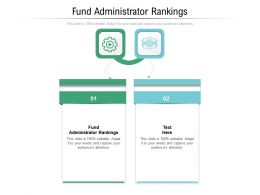Fund Administrator Rankings Ppt Powerpoint Presentation File Elements Cpb