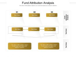 Fund Attribution Analysis Ppt Powerpoint Presentation Slides Styles Cpb