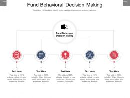 Fund Behavioral Decision Making Ppt Powerpoint Presentation Outline Inspiration Cpb