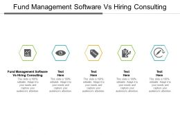 Fund Management Software Vs Hiring A Consulting Ppt Powerpoint Presentation Slideshow Cpb