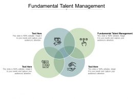Fundamental Talent Management Ppt Powerpoint Presentation Slides Samples Cpb