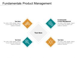 Fundamentals Product Management Ppt Powerpoint Presentation Model Background Cpb