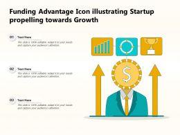 Funding Advantage Icon Illustrating Startup Propelling Towards Growth