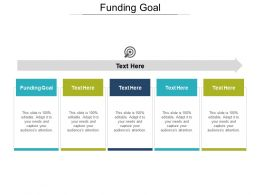 Funding Goal Ppt Powerpoint Presentation Gallery Information Cpb
