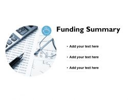 Funding Summary Management Ppt Powerpoint Presentation Summary Samples