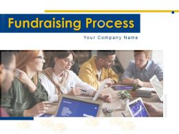 Fundraising Process Powerpoint Presentation Slides