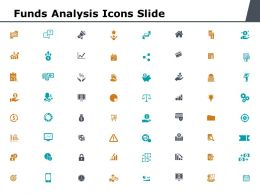 Funds Analysis Icons Slide Investment Ppt Powerpoint Presentation Infographics Slide Portrait