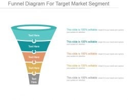 Funnel Diagram For Target Market Segment Ppt Templates