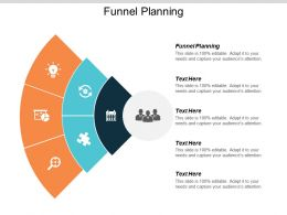 Funnel Planning Ppt Powerpoint Presentation Designs Cpb