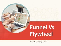 Funnel Vs Flywheel Powerpoint Presentation Slides