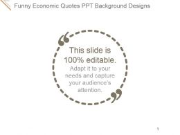 Funny Economic Quotes Ppt Background Designs