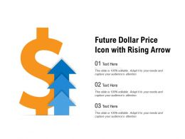 Future Dollar Price Icon With Rising Arrow
