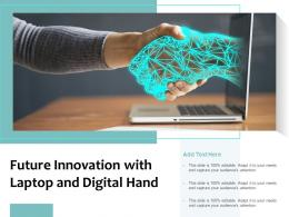 Future Innovation With Laptop And Digital Hand
