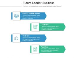 Future Leader Business Ppt Powerpoint Presentation Icon Graphic Images Cpb