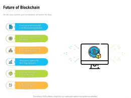 Future Of Blockchain Government Agencies Ppt Powerpoint Example 2015