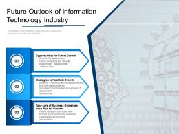Future Outlook Of Information Technology Industry