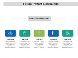 Future Perfect Continuous Ppt Powerpoint Presentation Styles Mockup Cpb