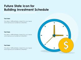 Future State Icon For Building Investment Schedule
