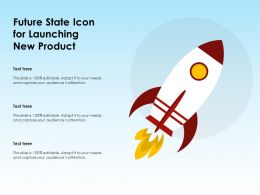 Future State Icon For Launching New Product