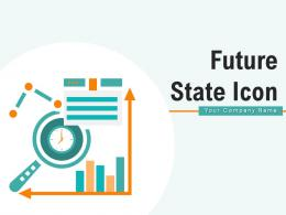 Future State Icon Forecast Corporate Organizational Goal Investment Schedule