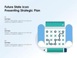 Future State Icon Presenting Strategic Plan