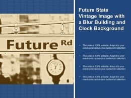 Future State Vintage Image With A Blur Building And Clock Background