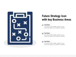 Future Strategy Icon With Key Business Areas