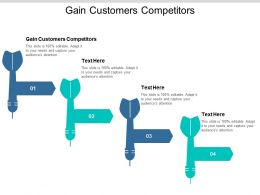 Gain Customers Competitors Ppt Powerpoint Presentation Slides Vector Cpb