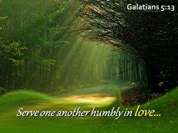 Galatians 5 13 Serve One Another Humbly Powerpoint Church Sermon