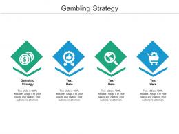 Gambling Strategy Ppt Powerpoint Presentation Model Design Templates Cpb