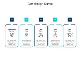 Gamification Service Ppt Powerpoint Presentation Ideas Background Cpb